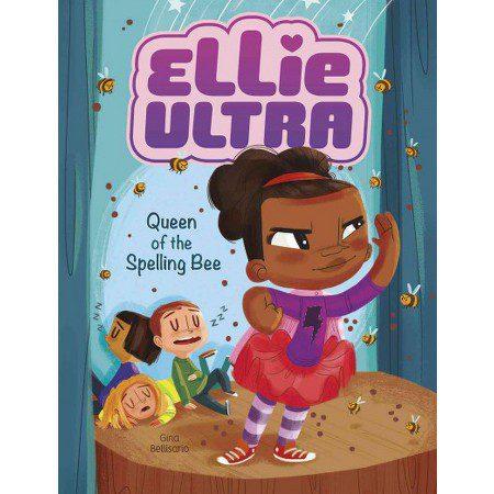 Ellie Ultra: Queen of the Spelling Bee