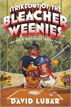 Strikeout_of_the_Bleacher_Weenies_And_Other_Warped_and_Creepy_Tales