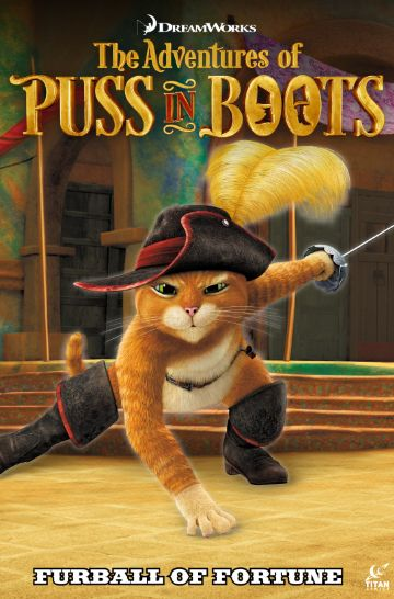 Puss in Boots Volume 1 - Furball of Fortune