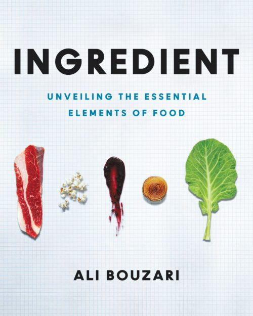 Ingredient : Unveiling the Essential Elements of Food