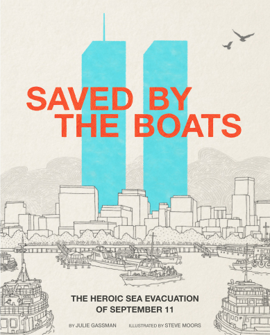Saved by the Boats: The Heroic Sea Evacuation of September 11