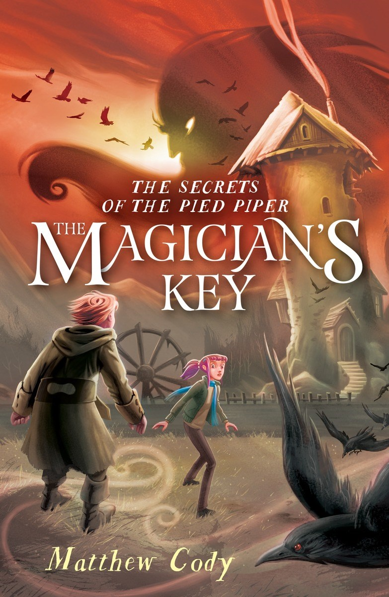 The Secrets of the Pied Piper 2: The Magician's Key
