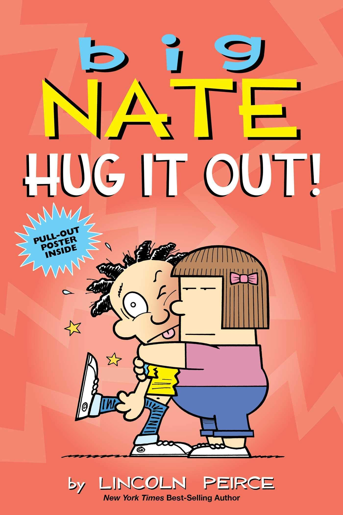 Big Nate: Hug It Out! (Volume 21)