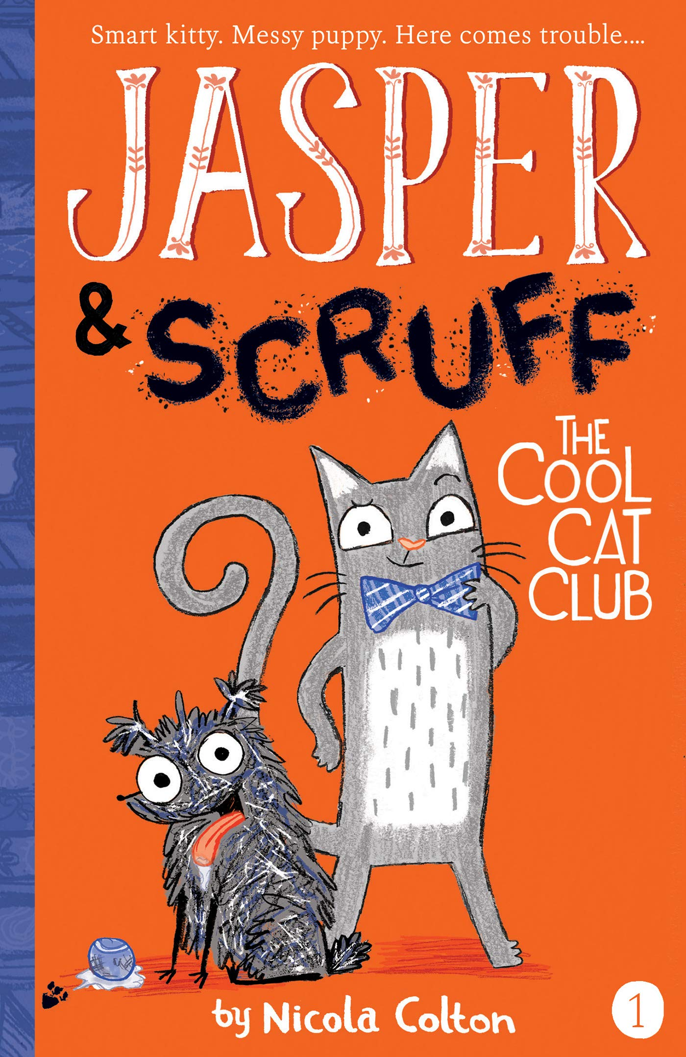 The Cool Cat Club (Jasper and Scruff)