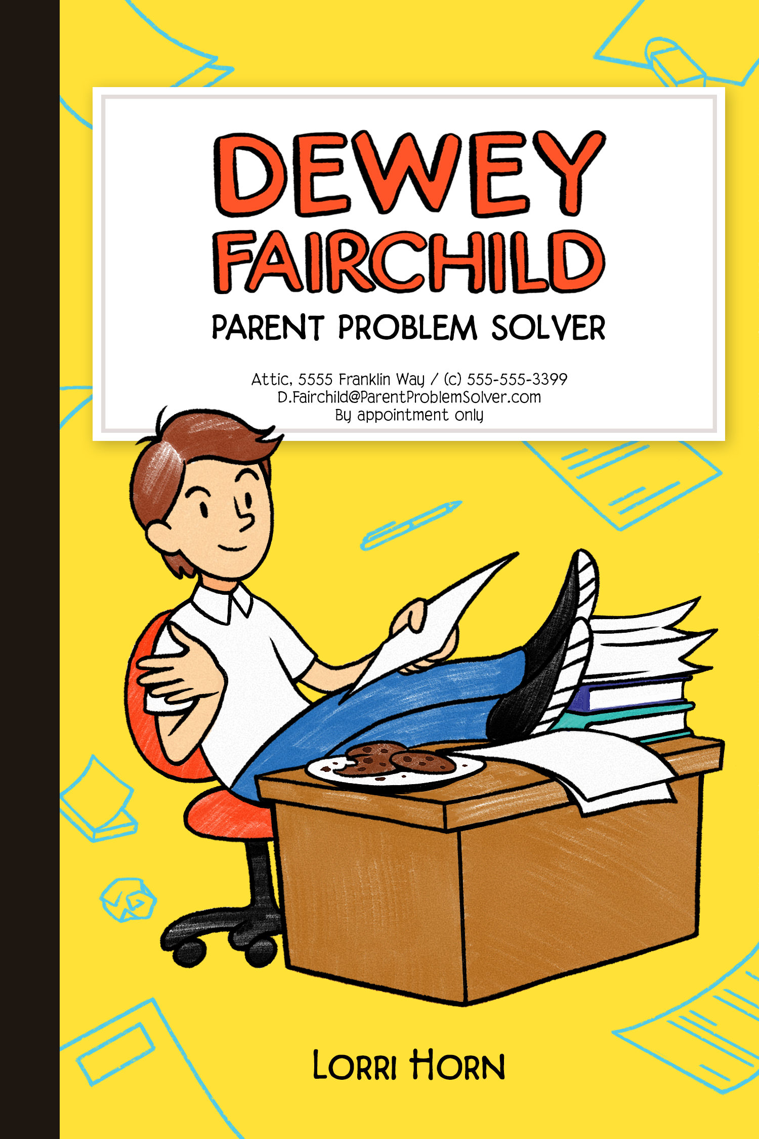 Dewey Fairchild: Parent Problem Solver