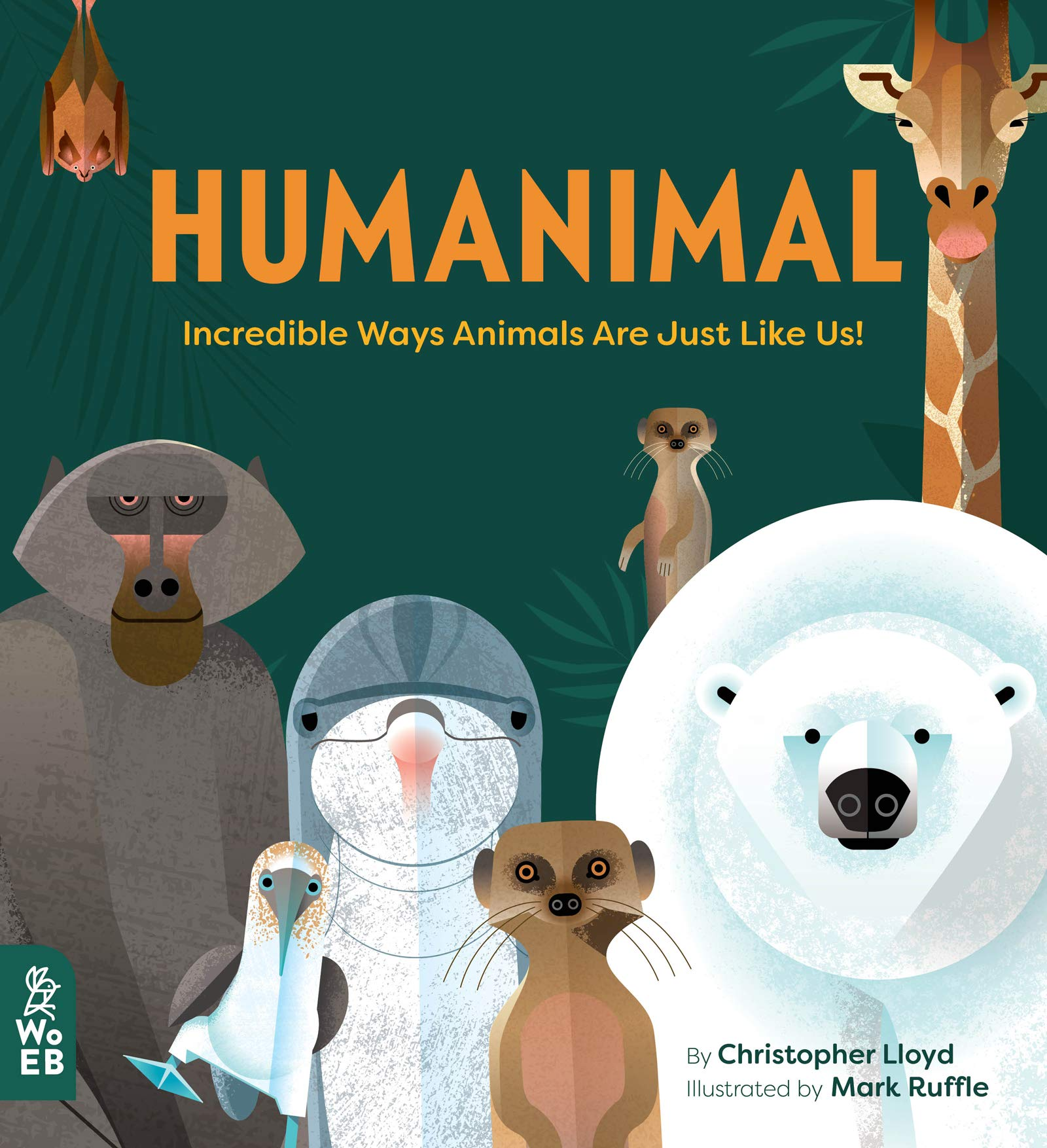 Humanimal: Incredible Ways Animals are Just Like Us!