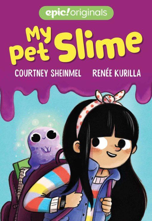 My Pet Slime (My Pet Slime Book 1)