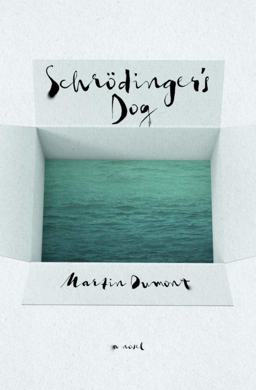 Schrödinger's Dog: A Novel