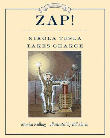 Zap! Nicola Tesla Takes Charge