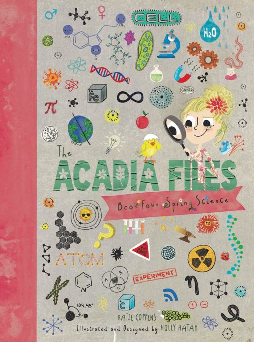 The Acadia Files: Book Four, Spring Science
