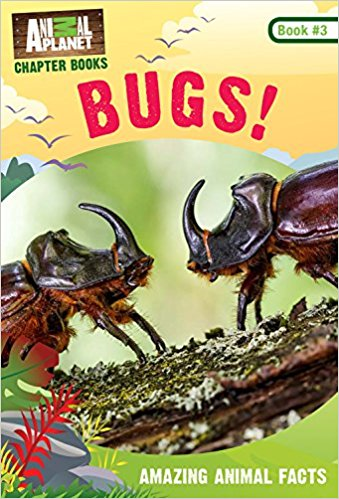Animal Planet Chapter Book: Bugs!