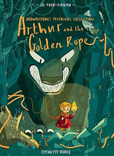 The Brownstone Mythical Collection: Arthur and the Golden Rope