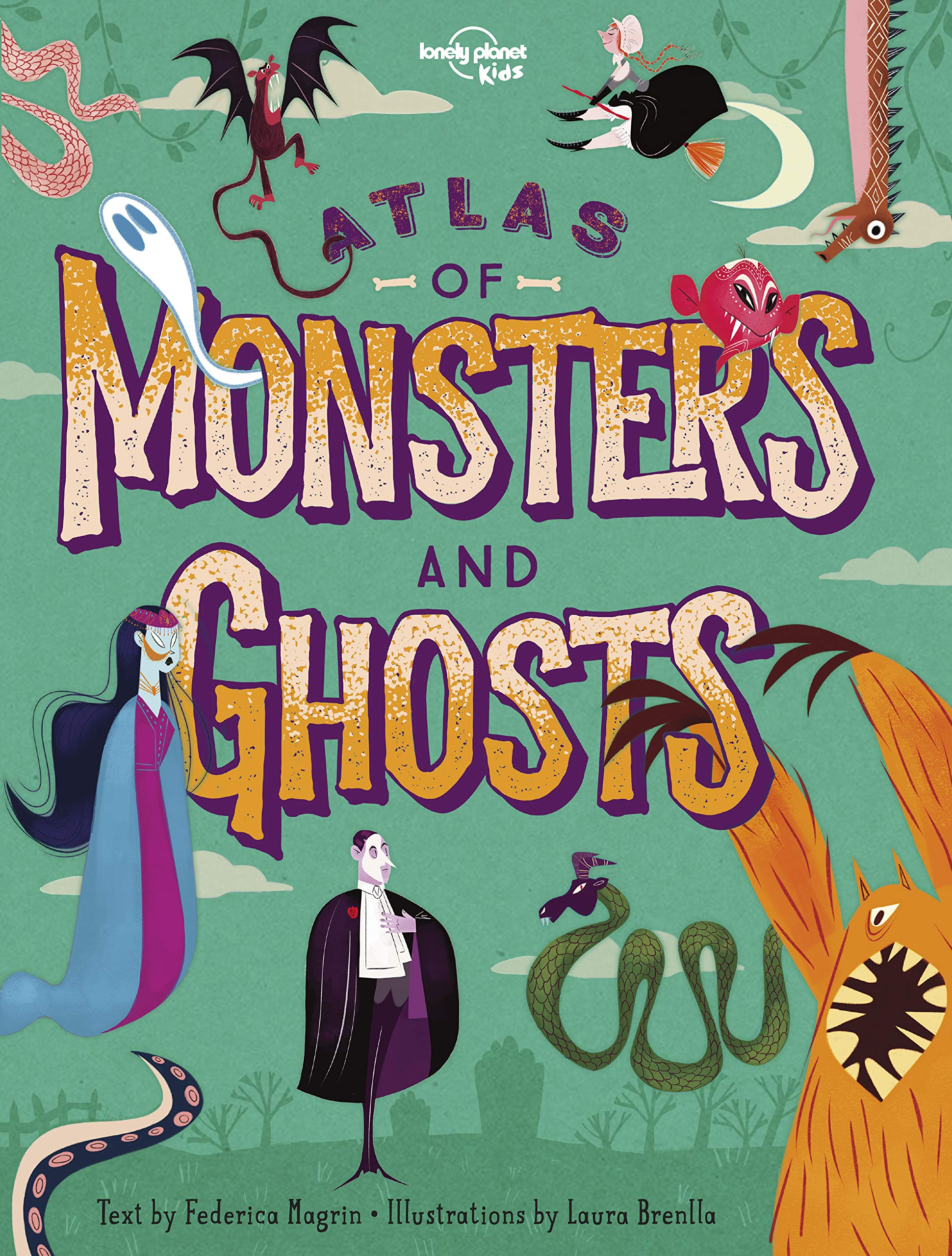 Atlas of Monsters and Ghosts (Lonely Planet Kids)