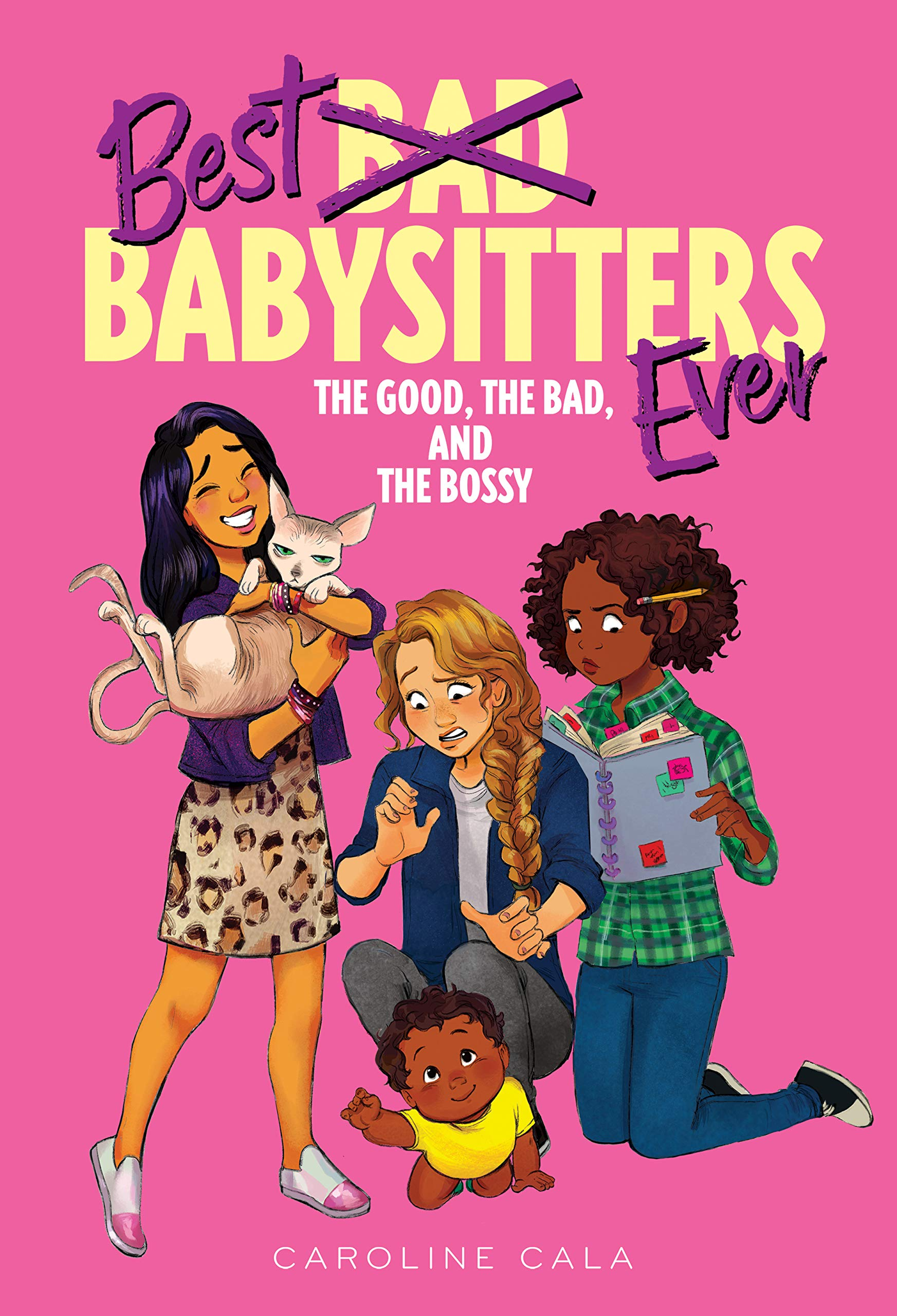 The Good, the Bad, and the Bossy (Best Babysitters Ever)