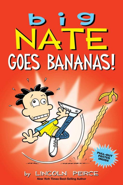 Big Nate Goes Bananas!
