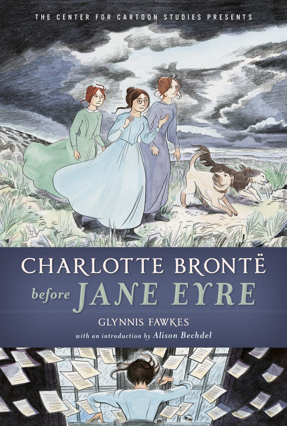 Charlotte Brontë before Jane Eyre (The Center for Cartoon Studies Presents)