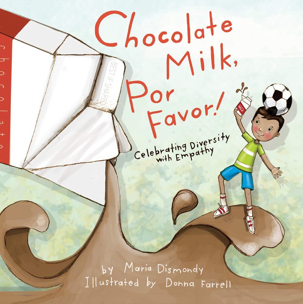 Chocolate Milk, Por Favor! Celebrating Diversity with Empathy