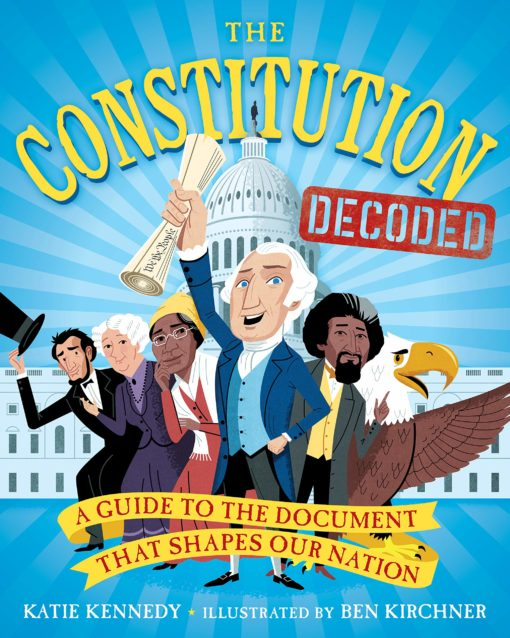 The Constituion Decoded: A Guide to the Document That Shapes Our Nation