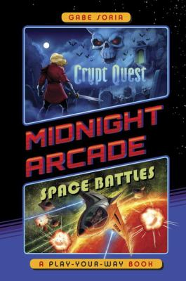 Crypt Quest/Space Battles: A Play-Your-Way Book