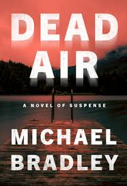 Dead Air: A Novel of Suspense