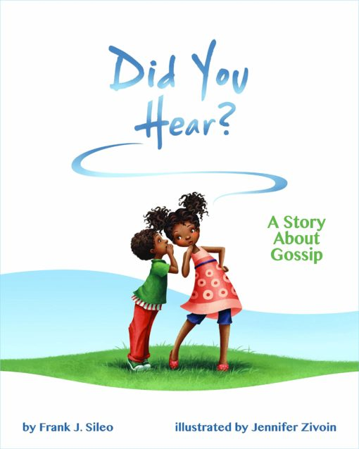 Did You Hear?: A Story About Gossip