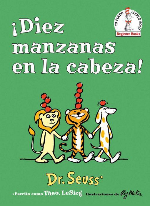 Diez manzanas en la cabeza! (Ten Apples Up on Top! Spanish Edition) (Beginner Books(R))