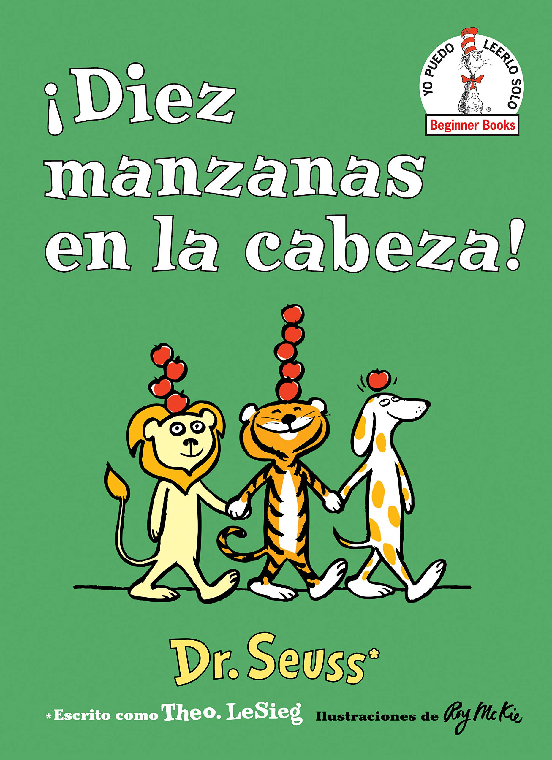 Diez manzanas en la cabeza! (Ten Apples Up on Top! Spanish Edition) (Beginner Books(R))