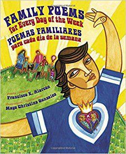 Family Poems for Every Day of the Week: Poemas Familiares Para Cada Dia de la Semana