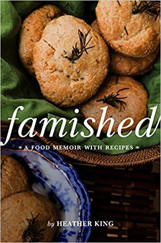 Famished: A Food Memoir With Recipes