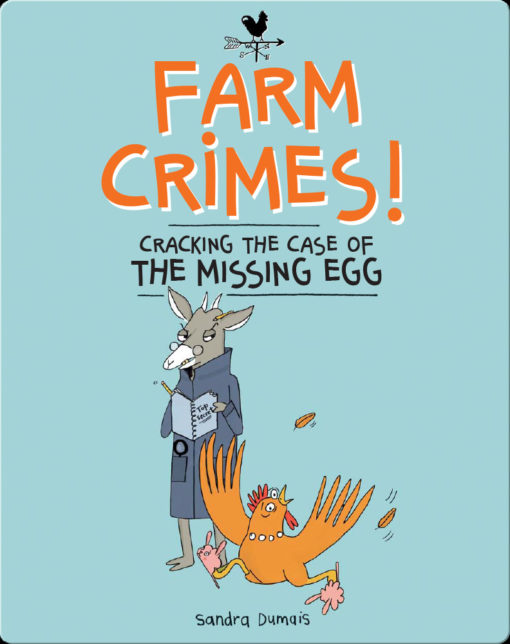 Farm Crimes: Cracking the Case of the Missing Egg