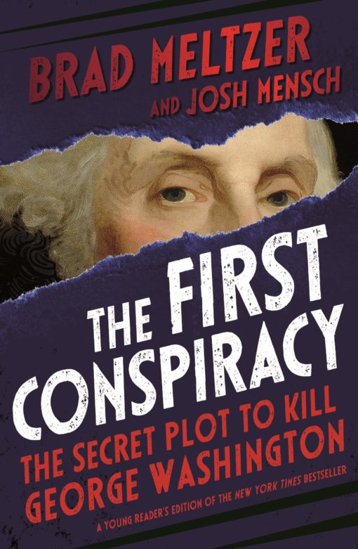 The First Conspiracy (Young Reader's Edition): The Secret Plot to Kill George Washington