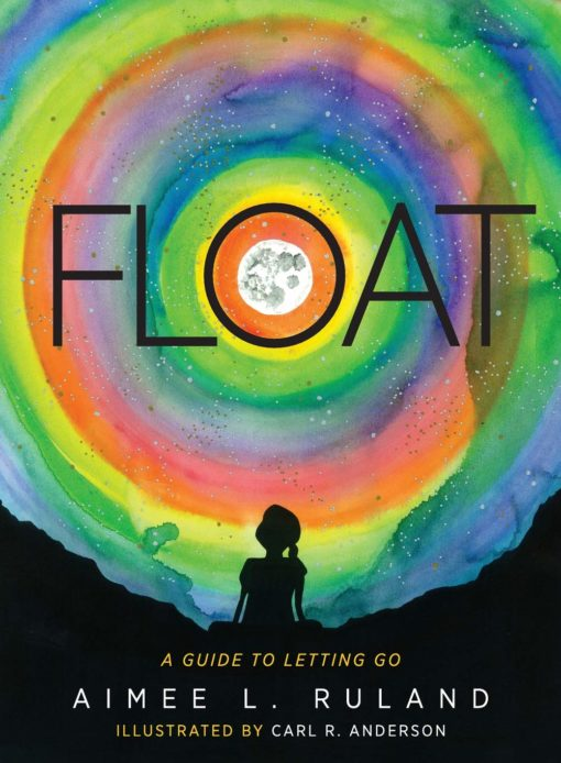 Float: A Guide to Letting Go