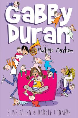 Gabby Duran, Book 3 Gabby Duran: Multiple Mayhem