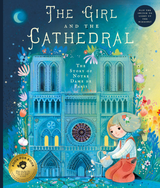 The Girl and the Cathedral: The Story of Notre-Dame de Paris