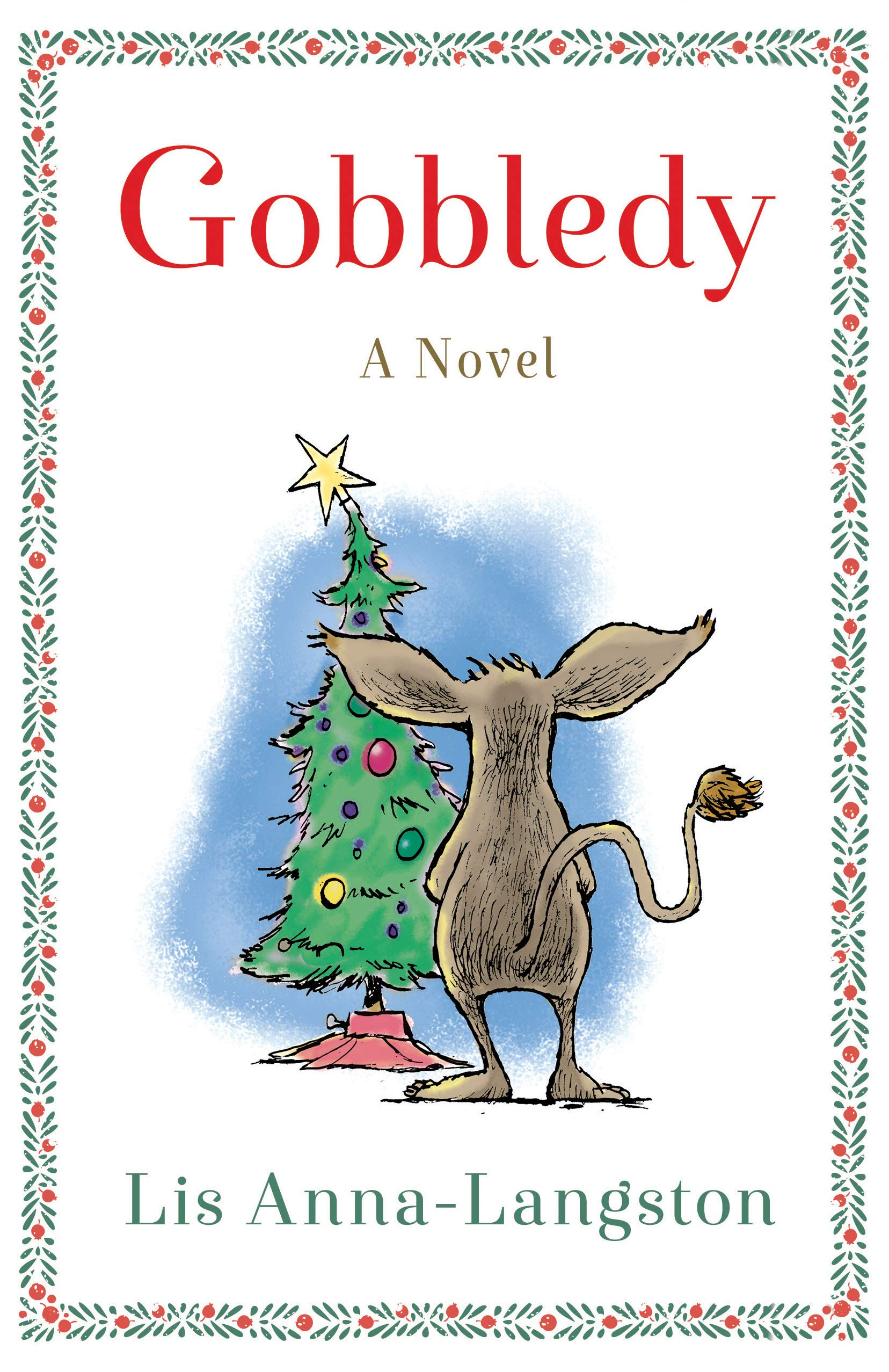 Gobbledy: A novel