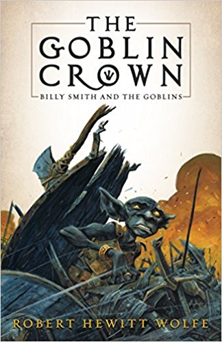 The Goblin Crown: Billy Smith and the Goblins, Book 1