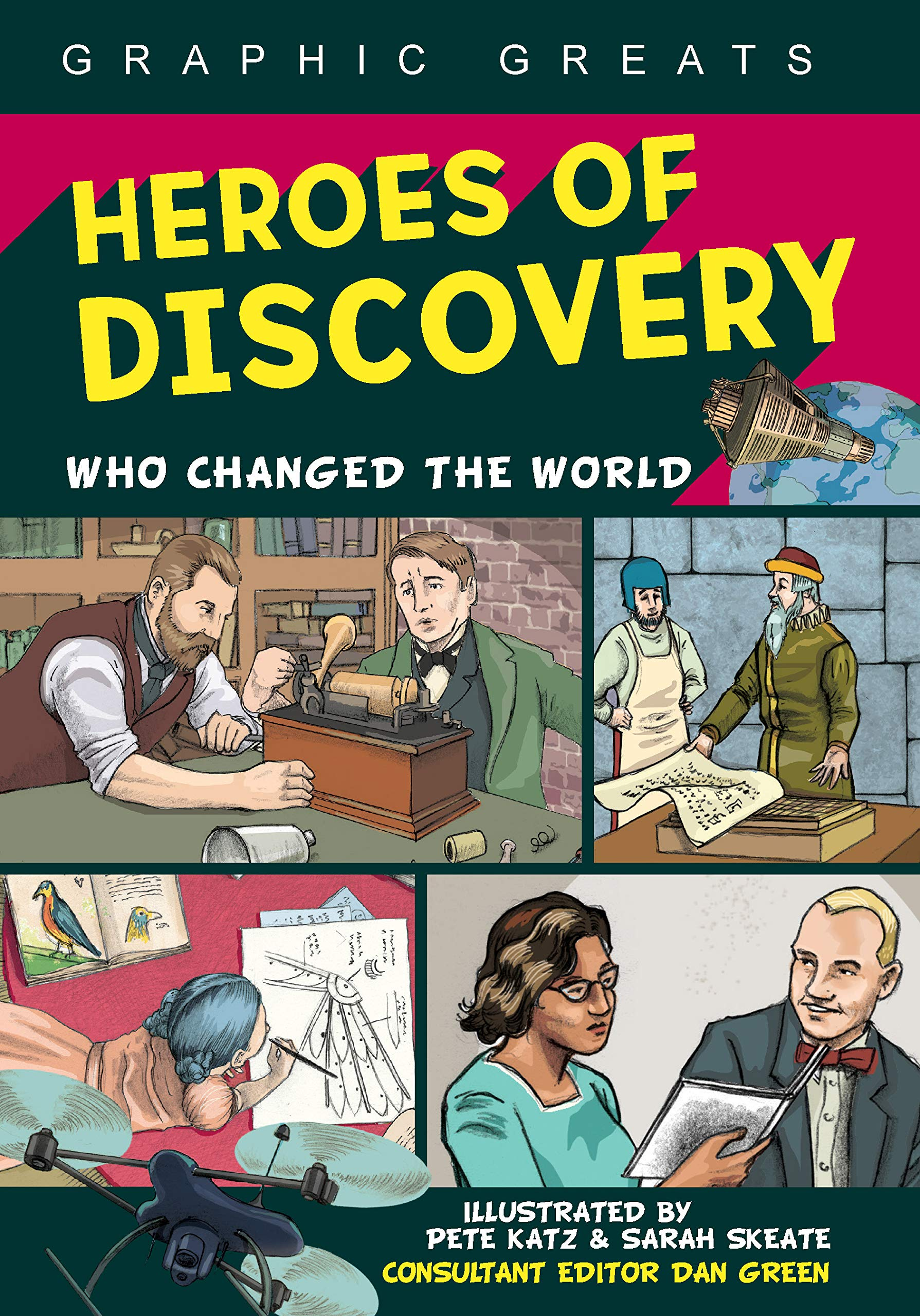 Heroes of Discovery: Who Changed the World