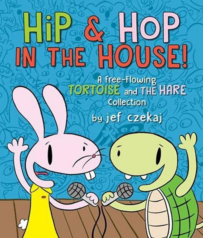Hip & Hop in the House!: A Free-flowing Tortoise and the Hare collection