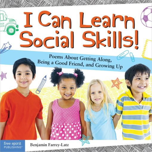 I Can Learn Social Skills!: Poems About Getting Along, Being a Good Friend, and Growing Up