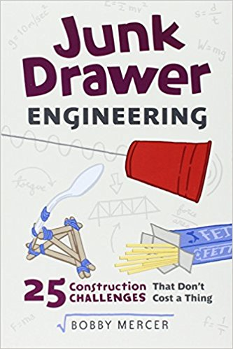 Junk Drawer Engineering: 25 Construction Challenges That Don't Cost a Thing
