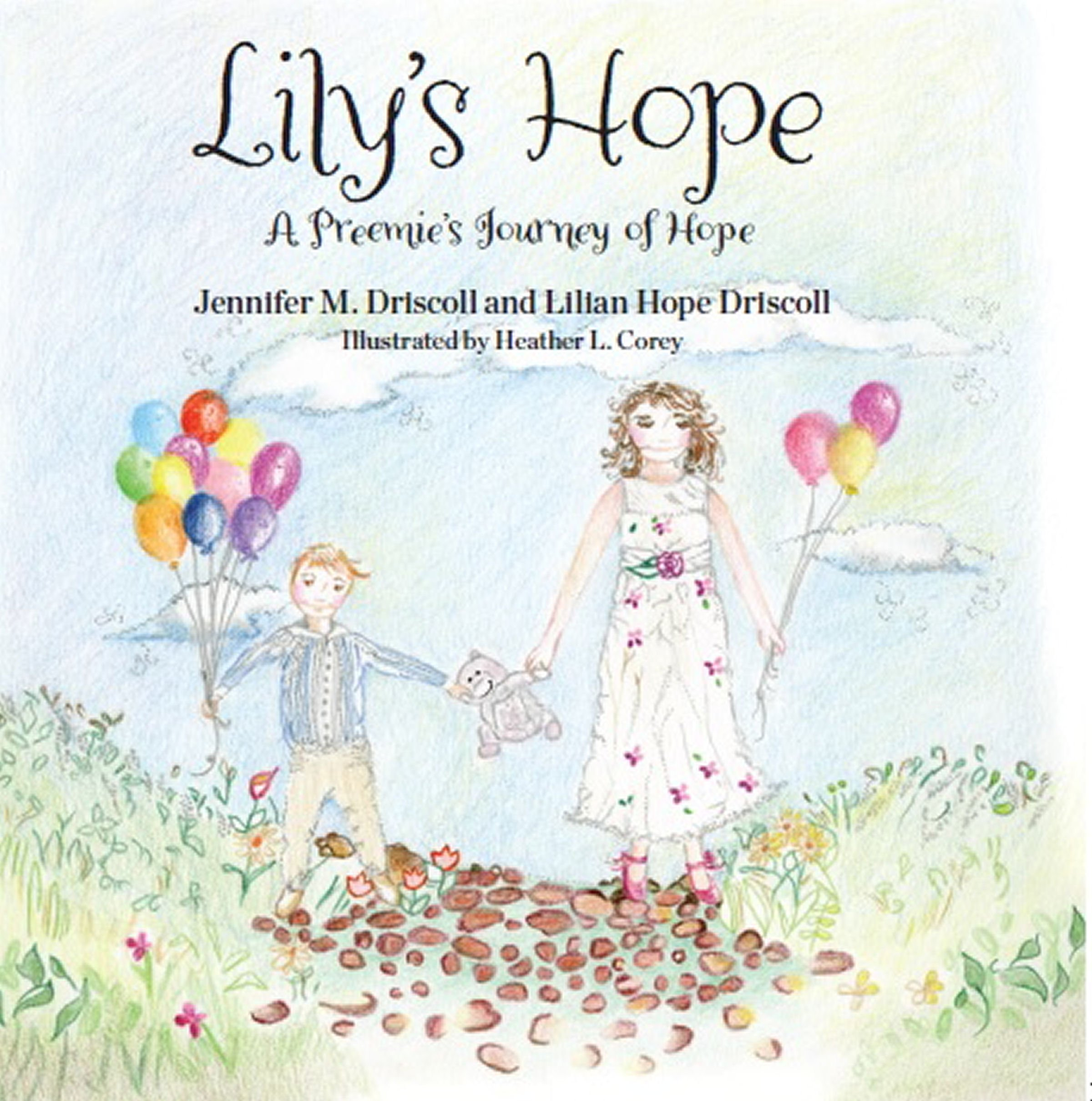 Lily's Hope: A preemie's journey of hope