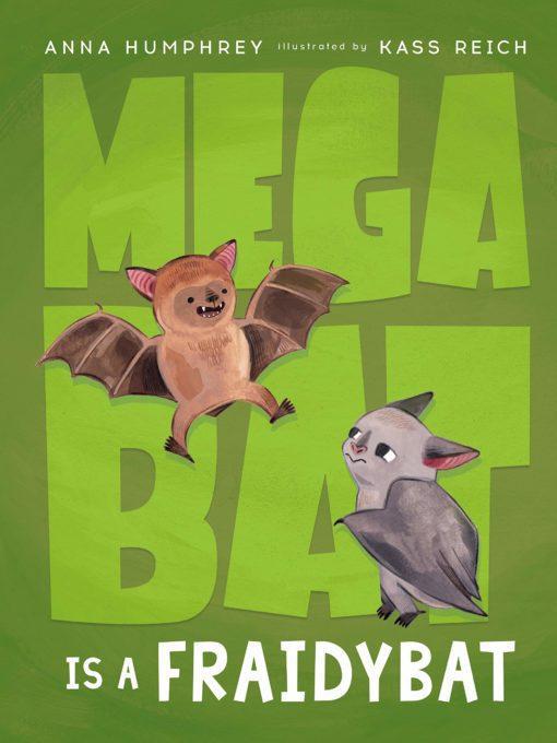 Megabat Is a Fraidybat: Megabat #3