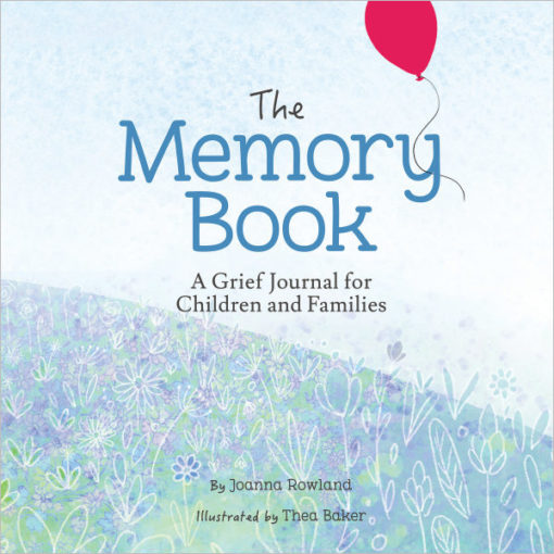 The Memory Book: A Grief Journal for Children and Families (Memory Box)