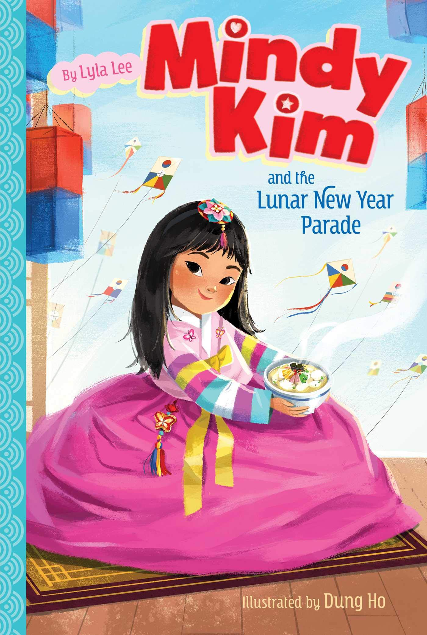 Mindy Kim and the Lunar New Year Parade (Book 2)