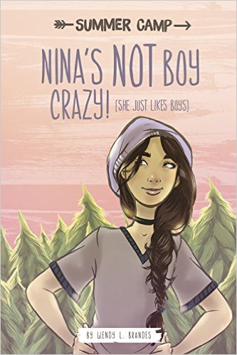 Summer Camp: Nina's Not Boy Crazy! (She Just Likes Boys)
