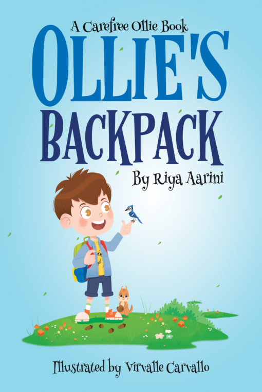 Ollie's Backpack (Carefree Ollie Book 1)