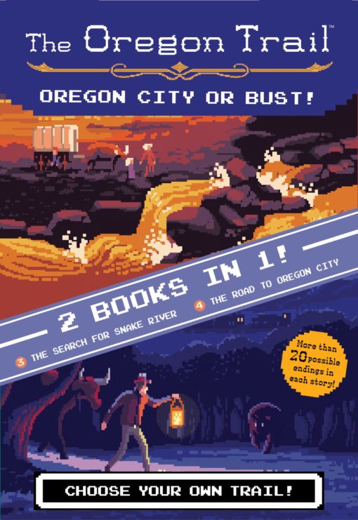 Oregon City or Bust! (Two Books in One): The Search for Snake River and The Road to Oregon City (The Oregon Trail)