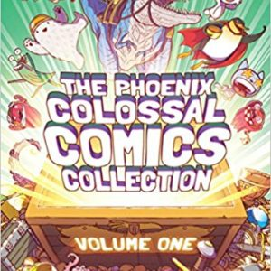 The Phoenix Colossal Comics Collection: Volume One