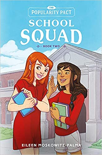 The Popularity Pact: School Squad: Book Two (The Popularity Pact, 2)