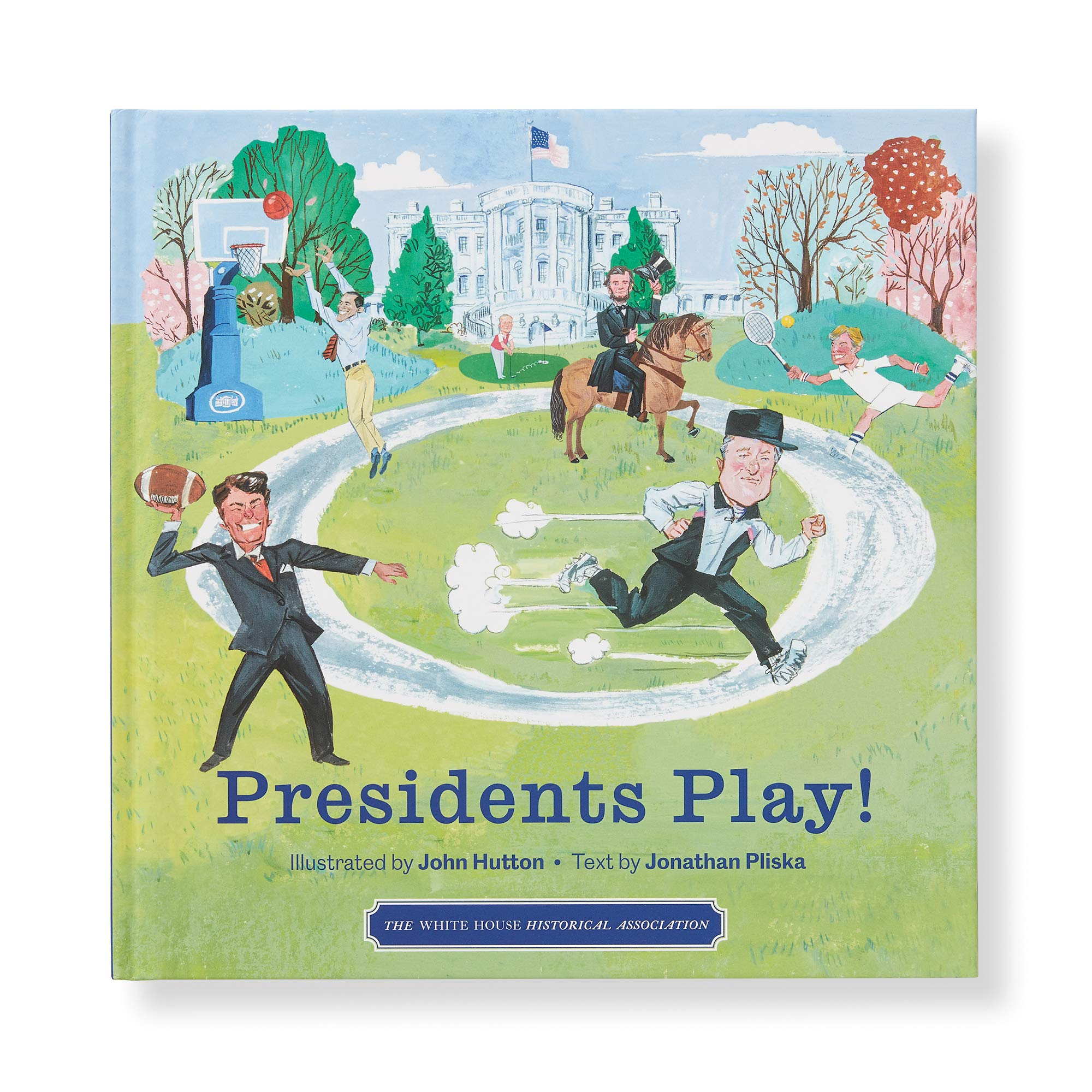 Presidents Play!